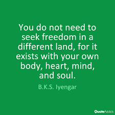 freedom-exists-in-your-own-body-heart-mind-and-soul